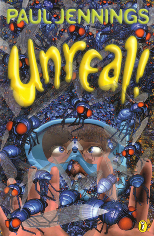 Unreal! by Paul Jennings