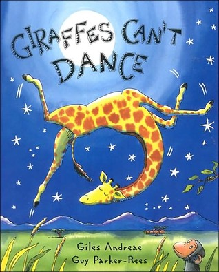 Giraffes can't Dance by Giles Andreas