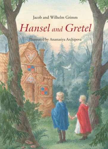 Hansel and Gretel by the Brothers Grimm