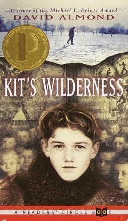 Kit's Wilderness by David Almond
