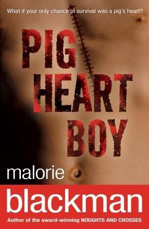 Pig Heart Boy by Malorie Blackman