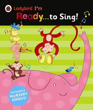 Ready to Sing by Ladybird Books