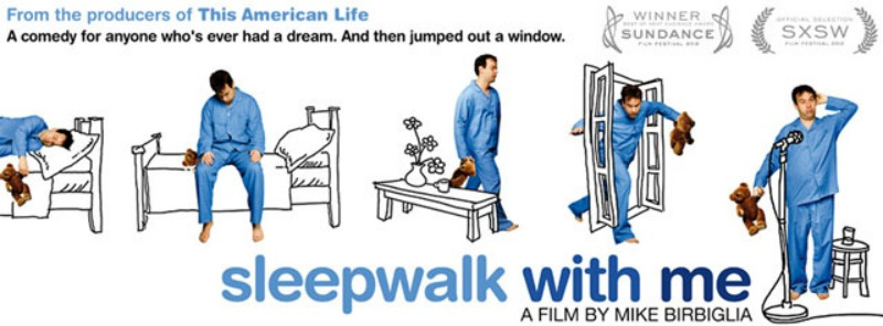 sleepwalkwithme