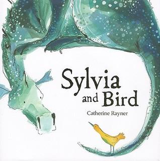 Sylvia and Bird by Catherine Rayner