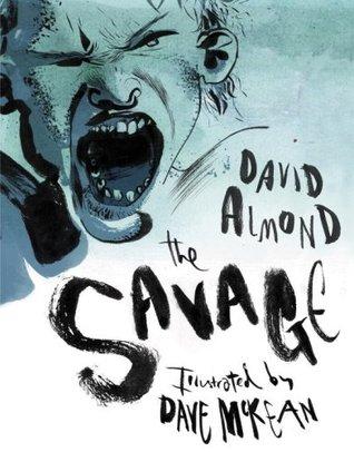 The Savage by David Almond
