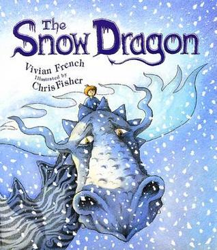 The Snow Dragon by Vivian French