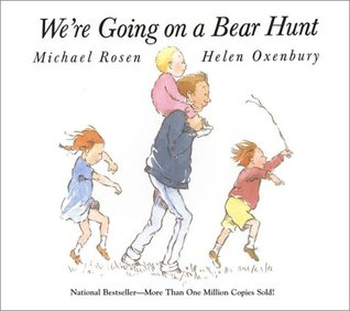 We're Going On A Bear Hunt by M. Rosen